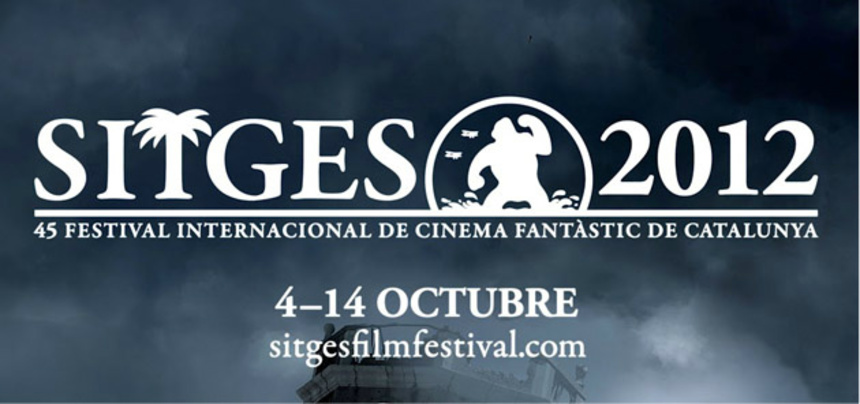 Sitges 2012 Preview: ScreenAnarchy Picks 10 Can't Miss Flicks