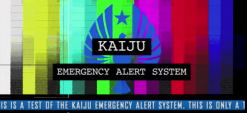 This Is Only A Test Of The Kaiju Emergency Alert System.