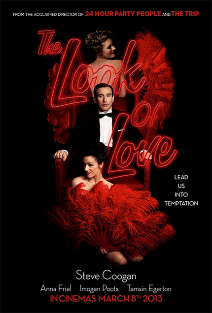 First Poster And Stills For Winterbottom's THE LOOK OF LOVE Lead Steve Coogan Into Temptation