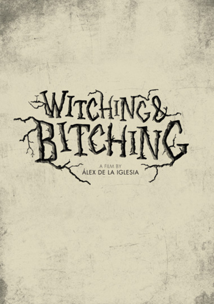 Alex De La Iglesia Is WITCHING AND BITCHING