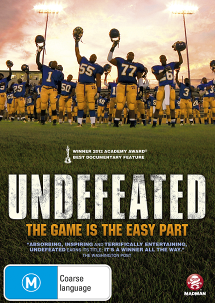 Out Now On Australian DVD: UNDEFEATED Will Touch Your Heart