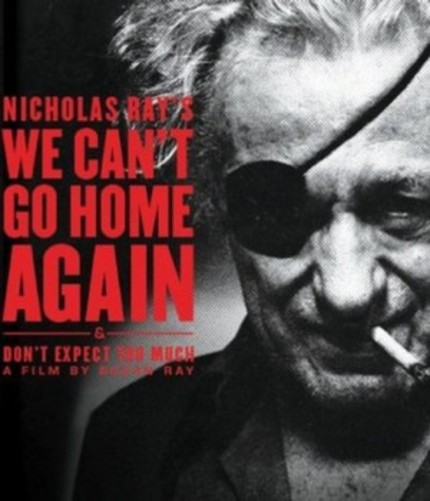 Blu-ray Review: Nicholas Ray's WE CAN'T GO HOME AGAIN Shows How The Rebel Found His Cause