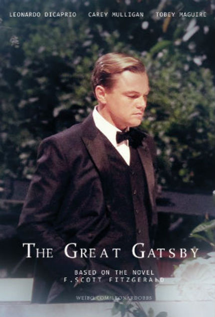 Baz Luhrmann Presents Leo As a Different Kind of GREAT GATSBY in New Trailer