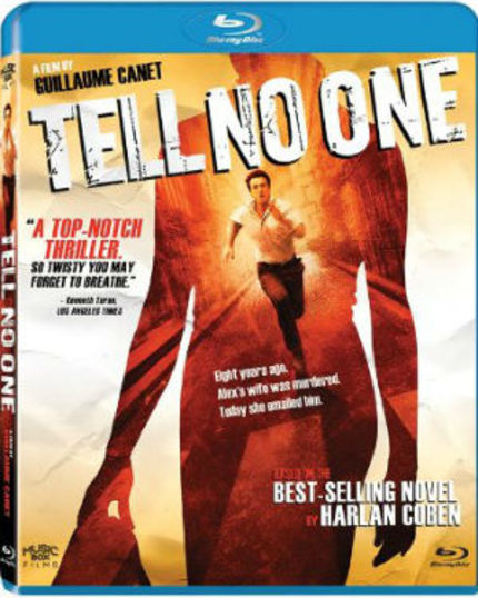 Now on Blu-ray: TELL NO ONE Remains an Absolutely Compelling Mystery-Thriller