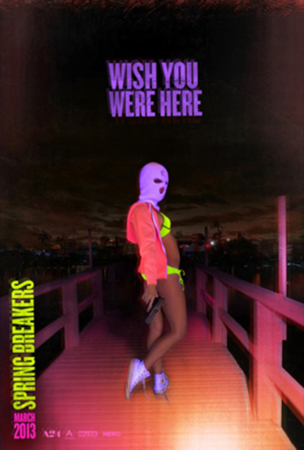 SPRING BREAKERS Is Coming Out ... Wait For It ... This Spring!!!