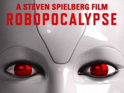 Spielberg's ROBOPOCALYPSE Is Still Happening