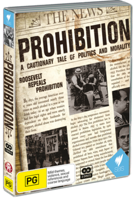 Out Now On Australian DVD: PROHIBITION Is The Last Word On This Era