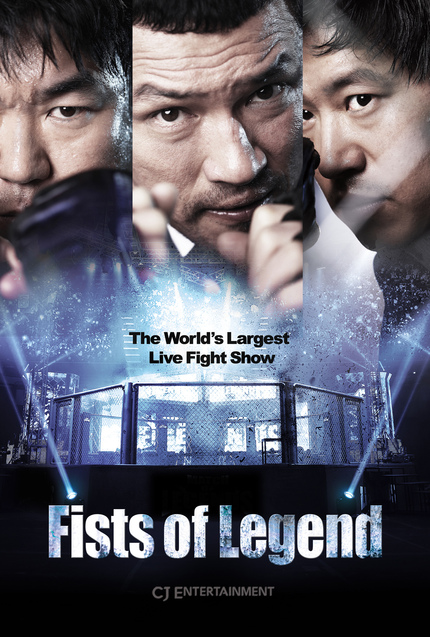 Updated with EXCLUSIVE English Teaser and Poster - FISTS OF LEGEND to Punch Its Way Into US Theaters