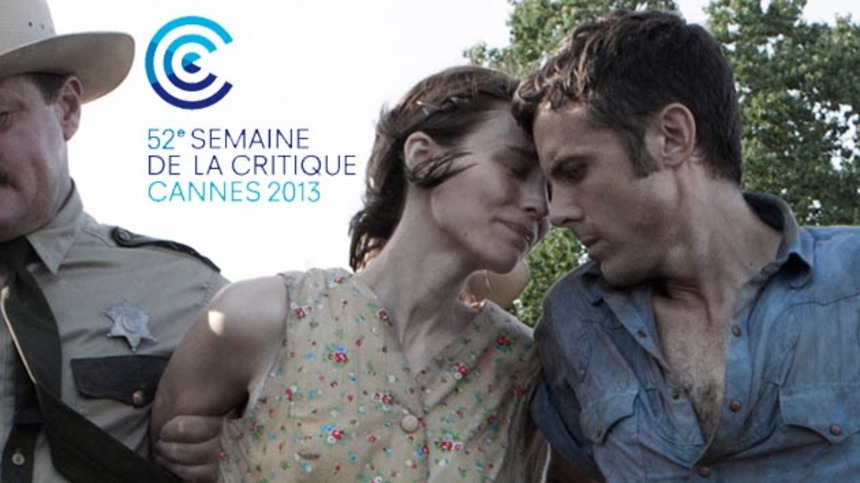 Cannes 2013: AIN'T THEM BODIES SAINTS Leads Critics' Week Sidebar