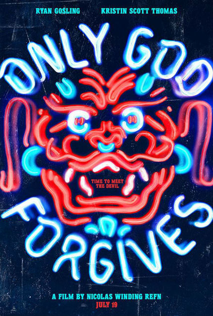 ONLY GOD FORGIVES Poster Goes Neon And Mysterious
