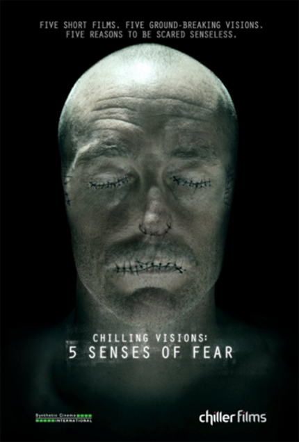 Review: You Have Nothing To Fear From Chiller TV's CHILLING VISIONS: 5 SENSES OF FEAR