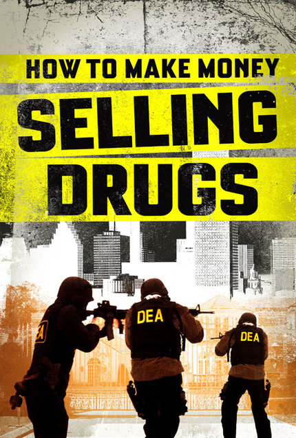 Take A Moment And Learn HOW TO MAKE MONEY SELLING DRUGS