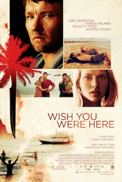 Hey, NYC! Win Tix To The Aussie Thriller WISH YOU WERE HERE, Starring Joel Edgerton