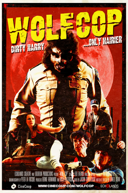 He's Like Dirty Harry, Only Hairier. Here Comes The WOLFCOP.
