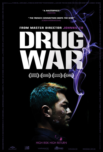 Johnnie To's DRUG WAR Poster Premiere
