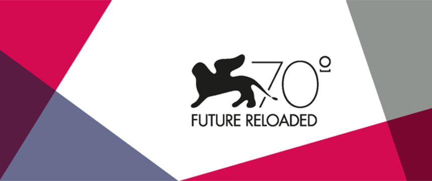 70 International Directors Invited to Celebrate 70 Years of the Venice Film Festival with Future Reloaded Project