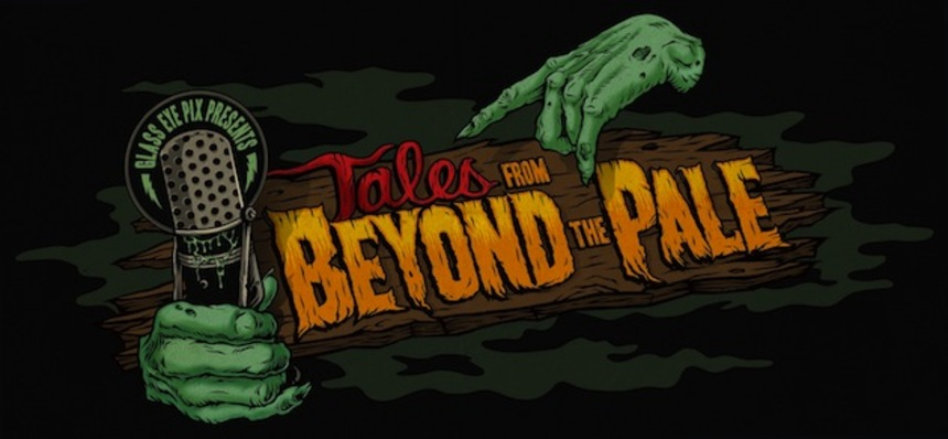 Larry Fessenden, Simon Barrett And More On Radio Drama Series TALES FROM BEYOND THE PALE