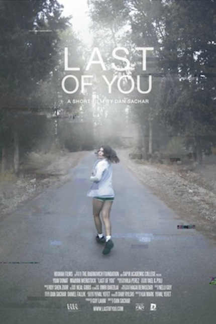 Watch The Teaser For Dan Sachar's Sci-Fi Short LAST OF YOU
