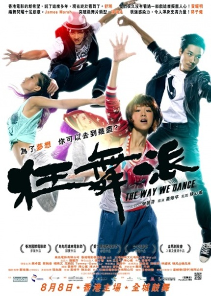 Review: THE WAY WE DANCE Brings A Youthful Vitality To Hong Kong Cinema