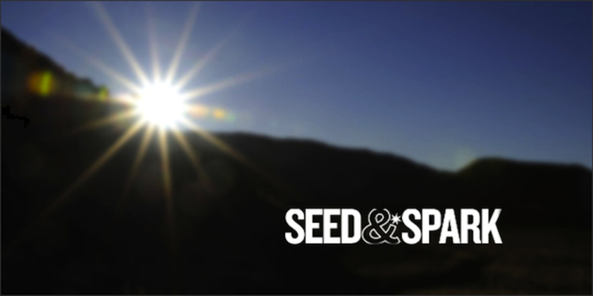 Indie Beat: The Road To Sustainable Filmmaking And How Crowdfunding Platform Seed&Spark Could Pave The Way