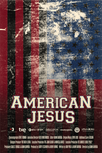 Sitges 2013 Review: AMERICAN JESUS, An Outside Look At The Fringe Faces Of Christianity