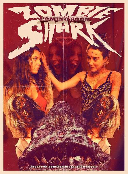 The Second ZOMBIE SHARK Trailer Arrives: Two Girls One Shark!