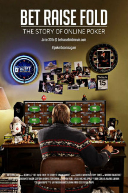 Now Streaming: Take A Gamble On BET RAISE FOLD: THE STORY OF ONLINE POKER