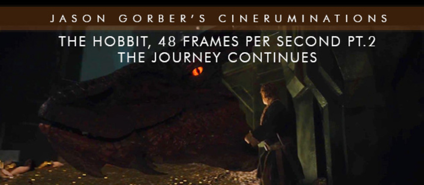 Jason Gorber's Cineruminations: THE HOBBIT and HFR, Part 2 - The Journey Continues