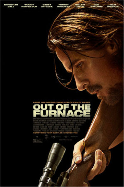Review: OUT OF THE FURNACE And Into The Fire
