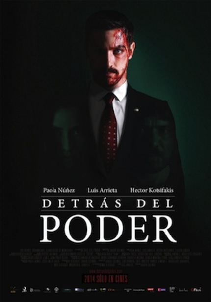 Review: DETRÁS DEL PODER, A Poorly Made Mexican Political Thriller