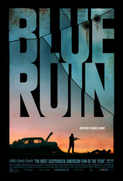 New BLUE RUIN Trailer: The One With The Gun Gets To Tell The Truth