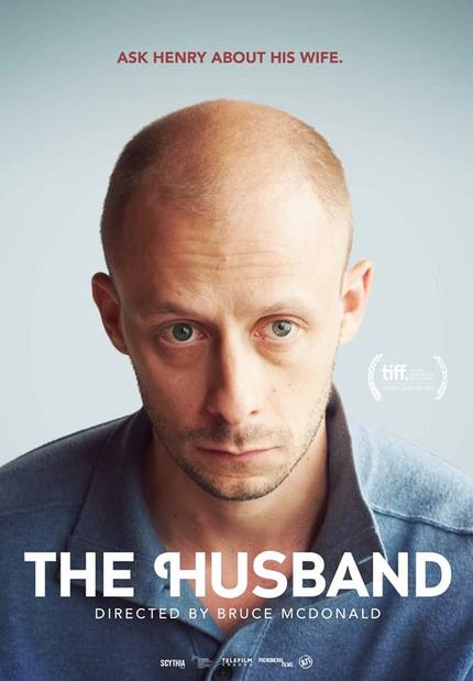 Watch The Theatrical Trailer For Bruce McDonald's THE HUSBAND