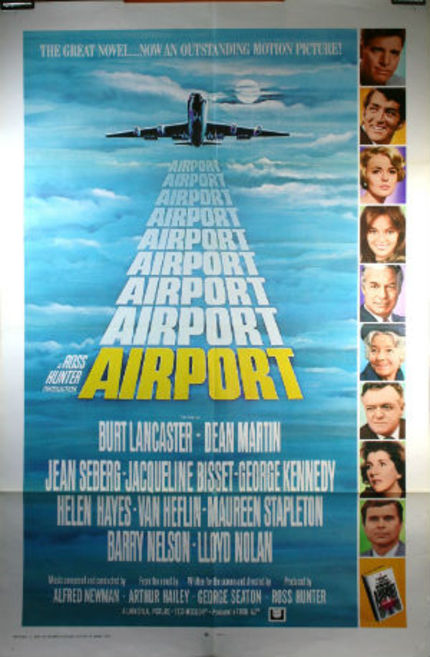 70s Rewind: AIRPORT, The Movie That Made Me Afraid to Fly