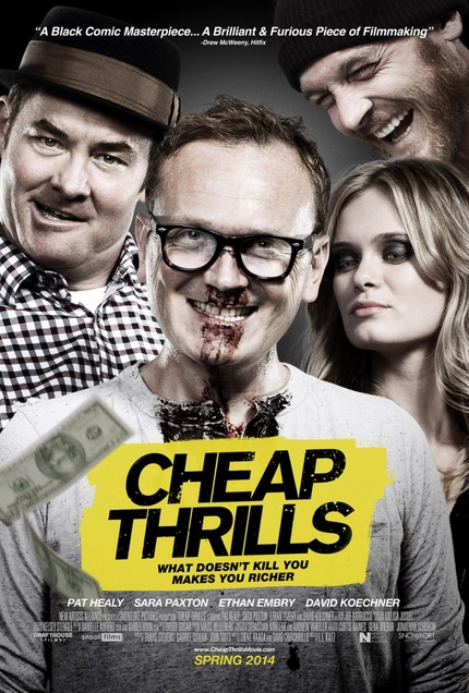 Hey, Toronto! Win Tickets To The Canadian Premiere Of CHEAP THRILLS, Featuring A Live Q&A With Producer Travis Stevens!