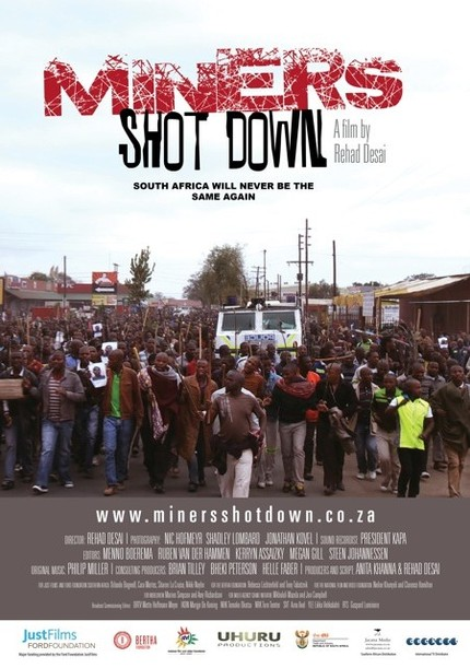 MINERS SHOT DOWN: South African Mining Massacre Doc Premieres At One World Film Festival