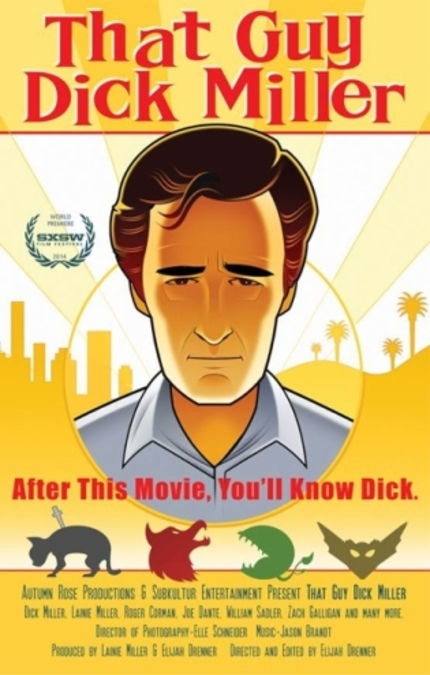 SXSW 2014 Review: THAT GUY DICK MILLER Shines A Light In The Shadows Of American Cinema