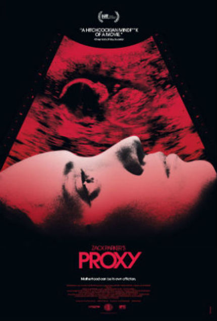 Review: PROXY Dwells On The Dark Side Of Parenthood