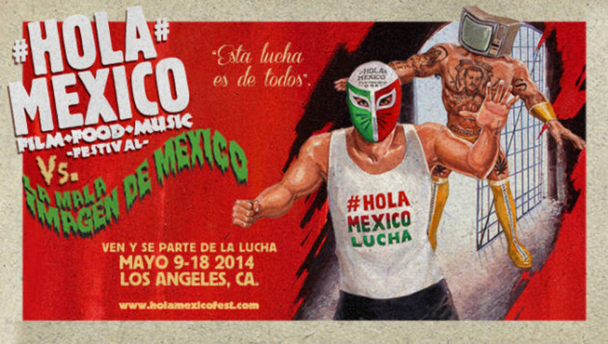 Hey Los Angeles! Hola Mexico Offers A Tempting Menu Of Mexican Cinematic Delights