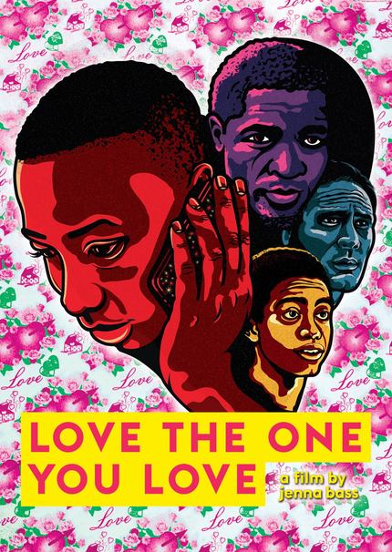 Watch The Trailer For Jenna Bass' LOVE THE ONE YOU LOVE