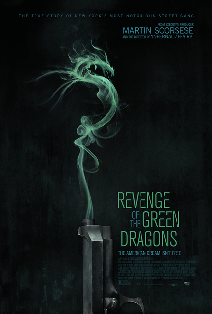 REVENGE OF THE GREEN DRAGONS: Watch The Trailer For Andrew Lau's English Language Gang Flick Now!