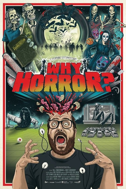 Amazing One-Sheet For WHY HORROR? Doc Will Blow Your Brains Out