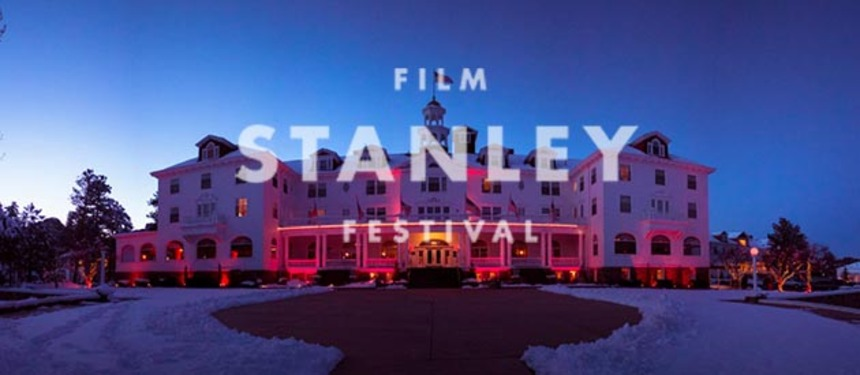 Stanley Film Fest Sets 2015 Dates, Submissions Now Open