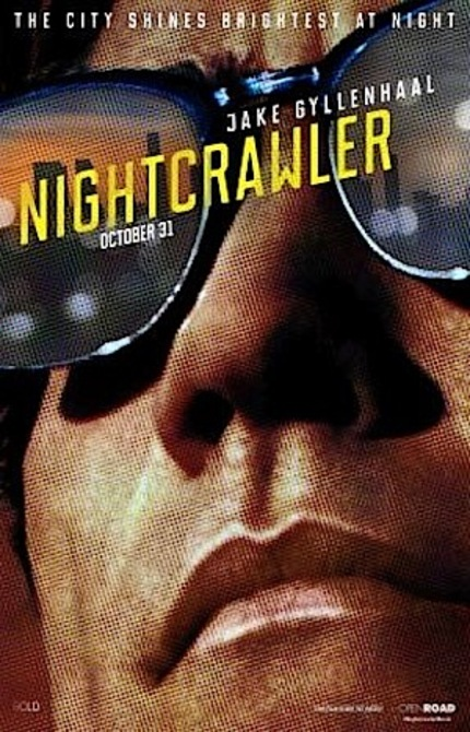 Watch The Red Band NIGHTCRAWLER Trailer