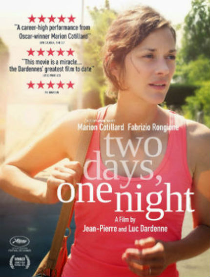 Review: TWO DAYS, ONE NIGHT, Big Ideas That Play Out Brilliantly