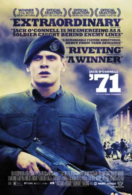 Review: '71, A Remarkably Assured, Emotionally Powerful Debut