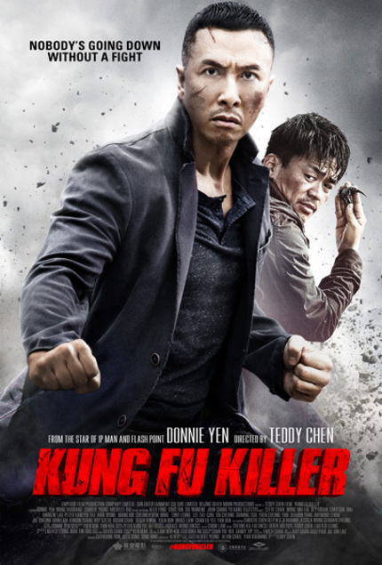KUNG FU KILLER Opens On US Cinema Screens Tomorrow; Enjoy This Exclusive Sizzle Reel Today