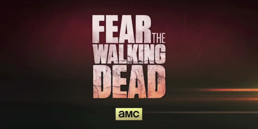 FEAR THE WALKING DEAD: First Teaser For AMC's Next Undead Effort