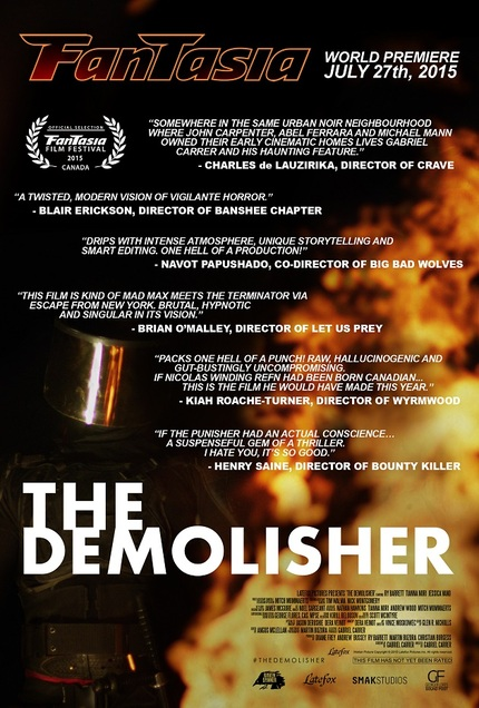 Fantasia 2015: Your First Look At The New Trailer And Poster For Gabrial Carrer's THE DEMOLISHER