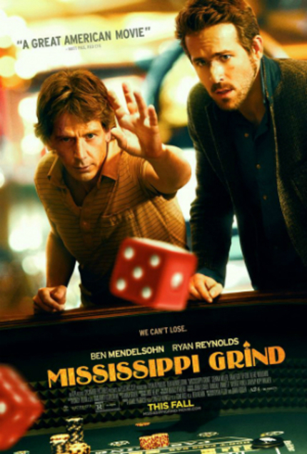 MISSISSIPPI GRIND: Are You Ready To Gamble With Ryan Reynolds?
