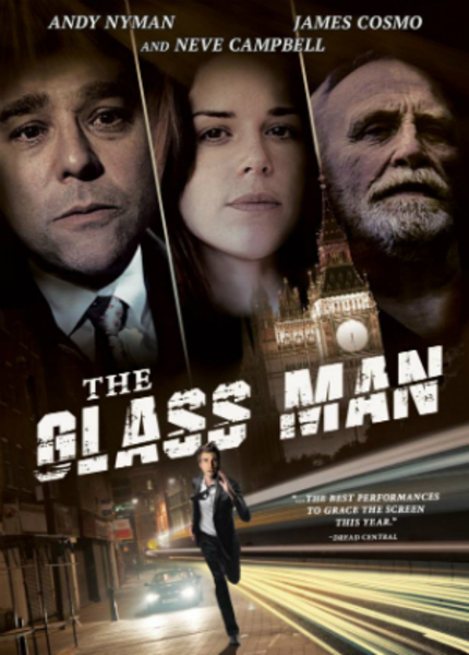 Review: THE GLASS MAN, A Frightening Spiral Into A Personal Hell